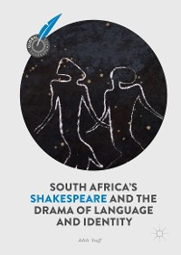Cover South Africa's Shakespeare and the Drama of Language and Identity