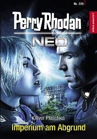 Cover Perry Rhodan Neo 220: Imperium am Abgrund