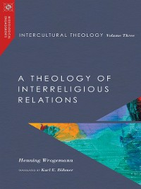 Cover Intercultural Theology, Volume Three