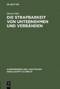 Cover Die Strafbarkeit von Unternehmen und Verbänden