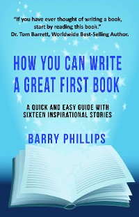 Cover How You Can Write A Great First Book: Write Any Book On Any Subject