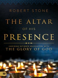 Cover The Altar of His Presence
