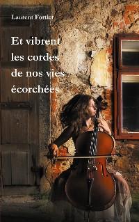 Cover Et vibrent les cordes de nos vies écorchées
