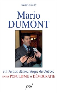 Cover Mario Dumont et l'Action democratique du Quebec