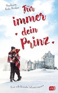 Cover Für immer dein Prinz - Eine schokozarte Schneeromanze