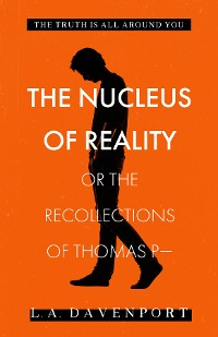 Cover The Nucleus of Reality