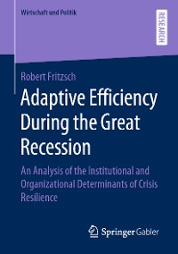 Cover Adaptive Efficiency During the Great Recession