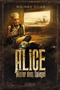 Cover Hinter dem Spiegel (Alice im Totenland 2)