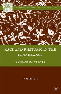 Cover Race and Rhetoric in the Renaissance
