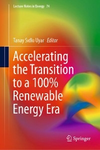 Cover Accelerating the Transition to a 100% Renewable Energy Era