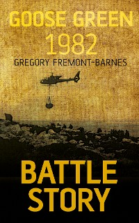 Cover Battle Story: Goose Green 1982