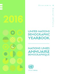 Cover United Nations Demographic Yearbook 2016/Nations Unies Annuaire démographique 2016
