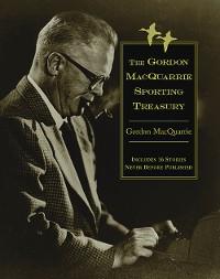 Cover The Gordon MacQuarrie Sporting Treasury