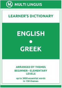 Cover English-Greek Learner's Dictionary (Arranged by Themes, Beginner - Elementary Levels)