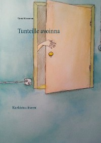 Cover Tunteille avoinna