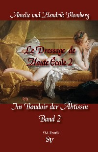 Cover Le Dressage de Haute École, Band 2
