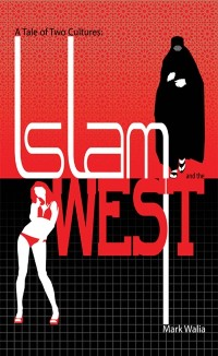 Cover Tale of Two Cultures: Islam and the West