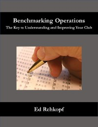 Cover Benchmarking Operations - The Key to Understanding and Improving Your Club