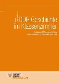 Cover DDR-Geschichte im Klassenzimmer