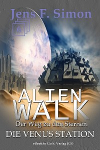 Cover Die Venus Station (ALienWalk 6)