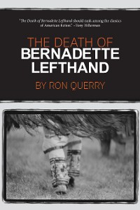 Cover The Death of Bernadette Lefthand