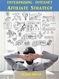 Cover Enterprising  Internet Affiliate Strategy