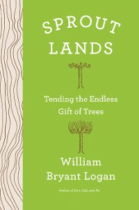Cover Sprout Lands: Tending the Endless Gift of Trees