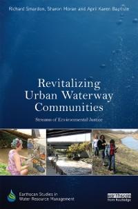 Cover Revitalizing Urban Waterway Communities