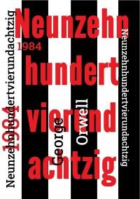 Cover 1984 - Neunzehnhundertvierundachtzig