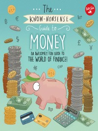Cover The Know-Nonsense Guide to Money