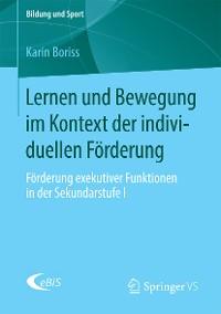 Cover Lernen und Bewegung im Kontext der individuellen Förderung