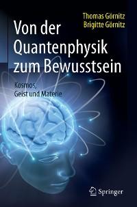 Cover Von der Quantenphysik zum Bewusstsein
