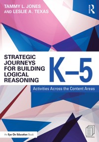 Cover Strategic Journeys for Building Logical Reasoning, K-5