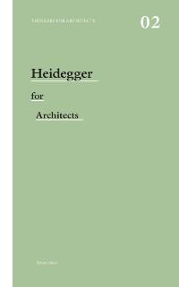 Cover Heidegger for Architects
