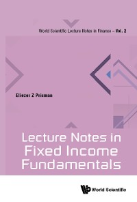 Cover Lecture Notes In Fixed Income Fundamentals