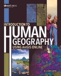 Cover Introduction to Human Geography Using ArcGIS Online