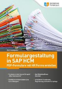 Cover Formulargestaltung in SAP HCM – PDF-Formulare mit HR Forms erstellen
