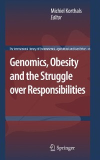 Cover Genomics, Obesity and the Struggle over Responsibilities