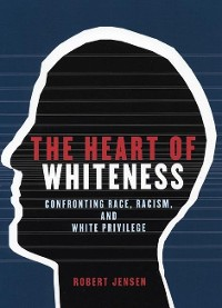 Cover The Heart of Whiteness