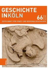 Cover Geschichte in Köln 66 (2019)