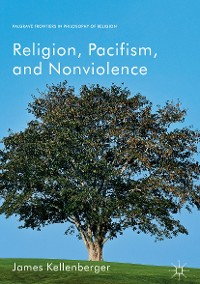 Cover Religion, Pacifism, and Nonviolence