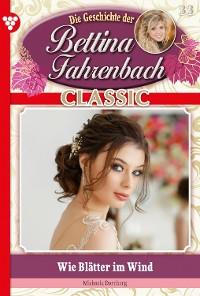 Cover Bettina Fahrenbach Classic 33 – Liebesroman