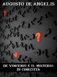 Cover De Vincenzi e il mistero di Cinecittà