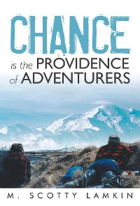 Cover Chance Is the Providence of Adventurers