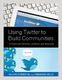 Cover Using Twitter to Build Communities
