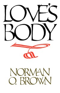 Cover Love's Body, Reissue of 1966 edition