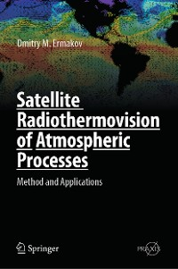 Cover Satellite Radiothermovision of Atmospheric Processes