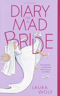 Cover Diary of a Mad Bride