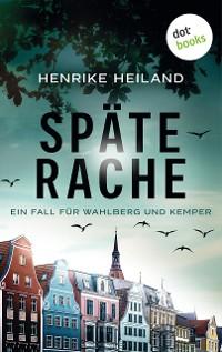 Cover Späte Rache: Der erste Fall für Kemper & Wahlberg