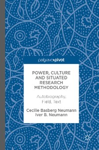 Cover Power, Culture and Situated Research Methodology